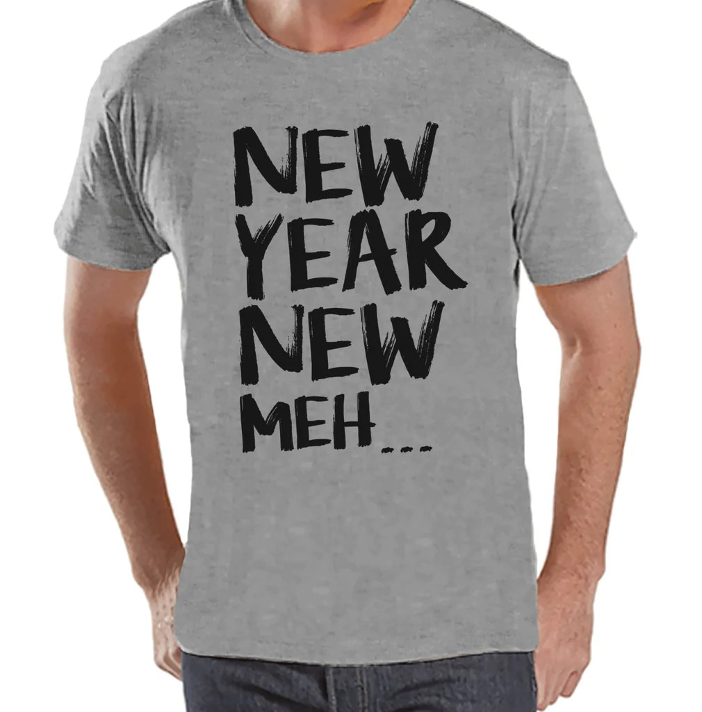 New Year Meh Shirt   Funny New Years Eve Shirt   Happy New Year     New Year Meh Shirt   Funny New Years Eve Shirt   Happy New Year   New