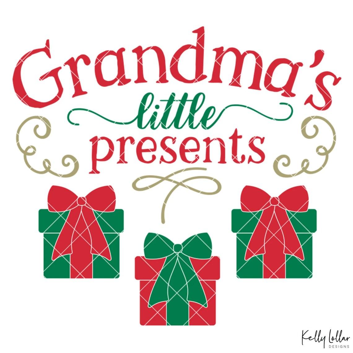 Download Little Presents Grandchild SVG Cut Files | Kelly Lollar ...