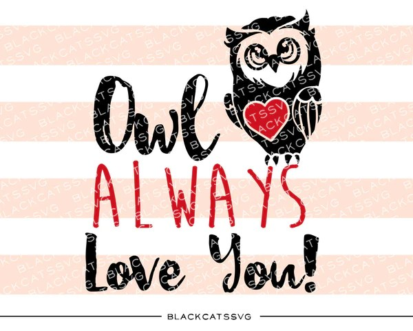 Download Owl always love you SVG file Cutting File Clipart in Svg ...