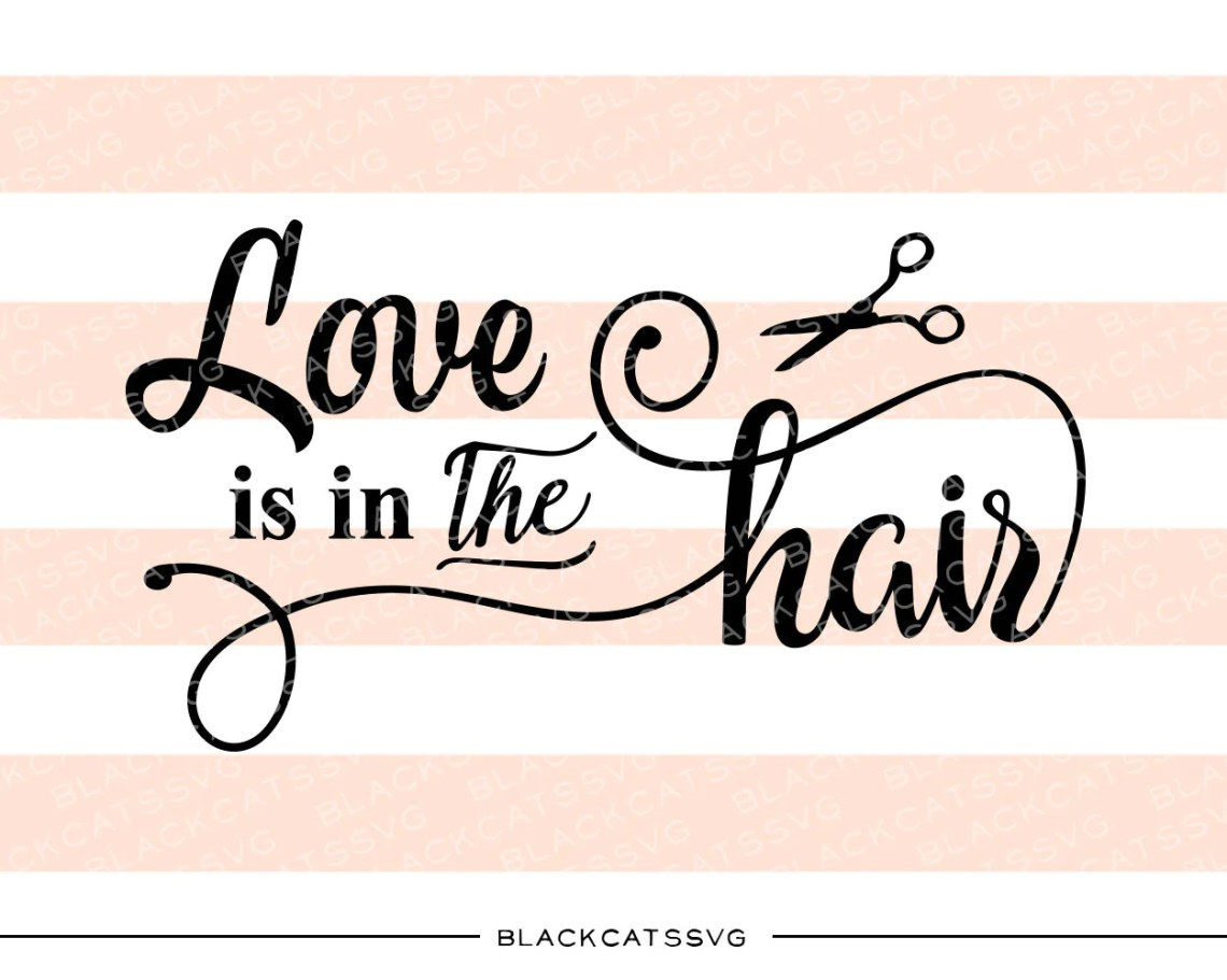Download Love is in the hair SVG file Cutting File Clipart in Svg ...