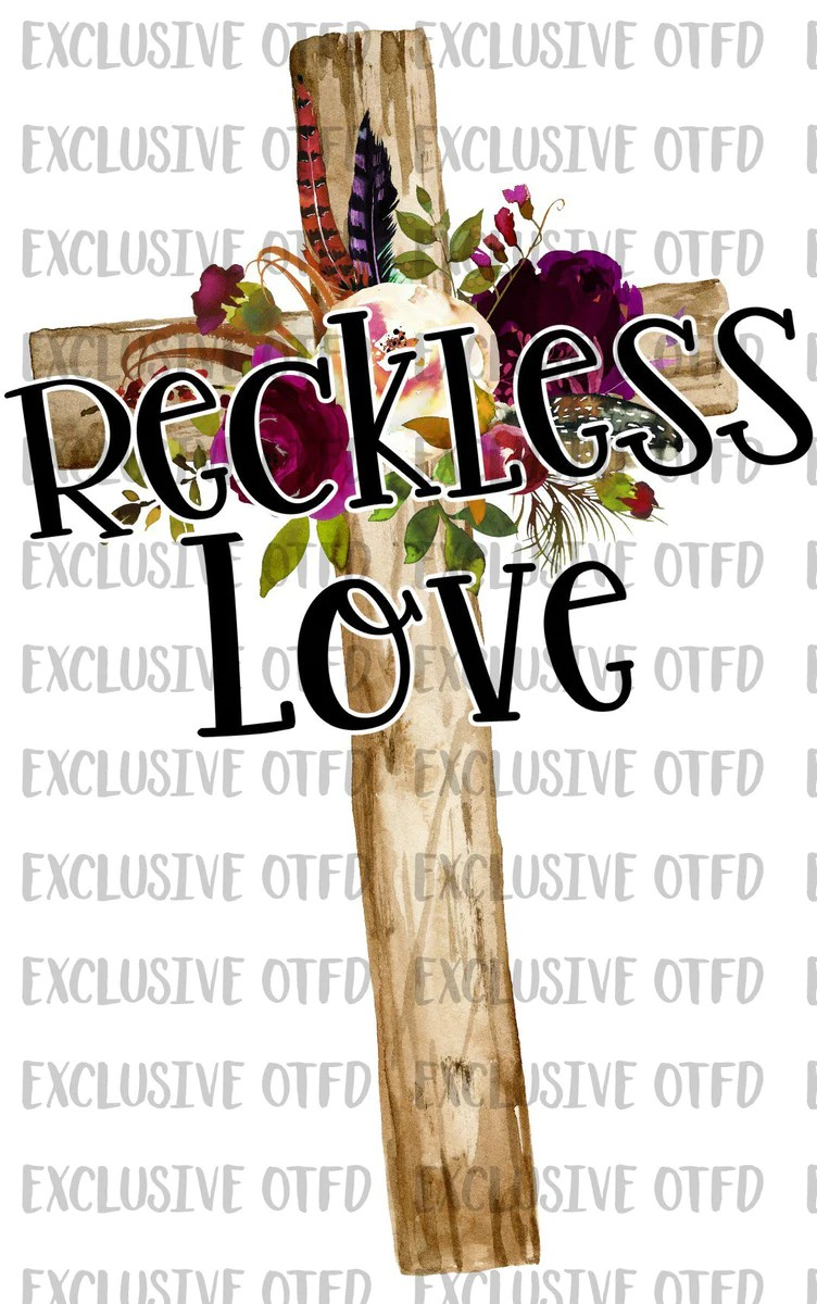 Download Reckless Love Cross Floral Sublimation Transfer - The SVG ...