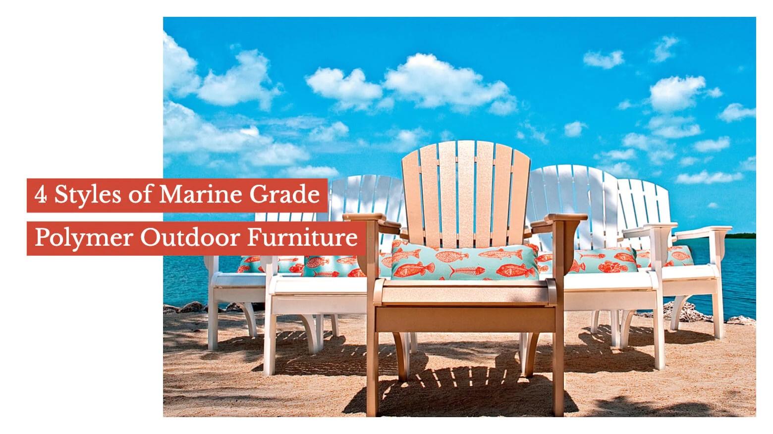marine grade polymer outdoor furniture