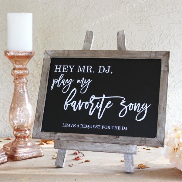 Hey Mr DJ Play My Favorite Song Chalkboard Sign Rich
