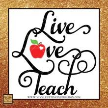 Download Live Love Teach with Apple SVG, Live Love Teach Svg ...