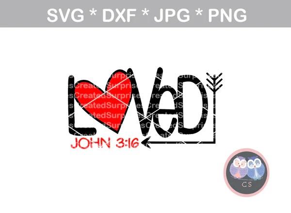 Download Loved, John 3:16, faith, digital download, SVG, DXF, cut ...