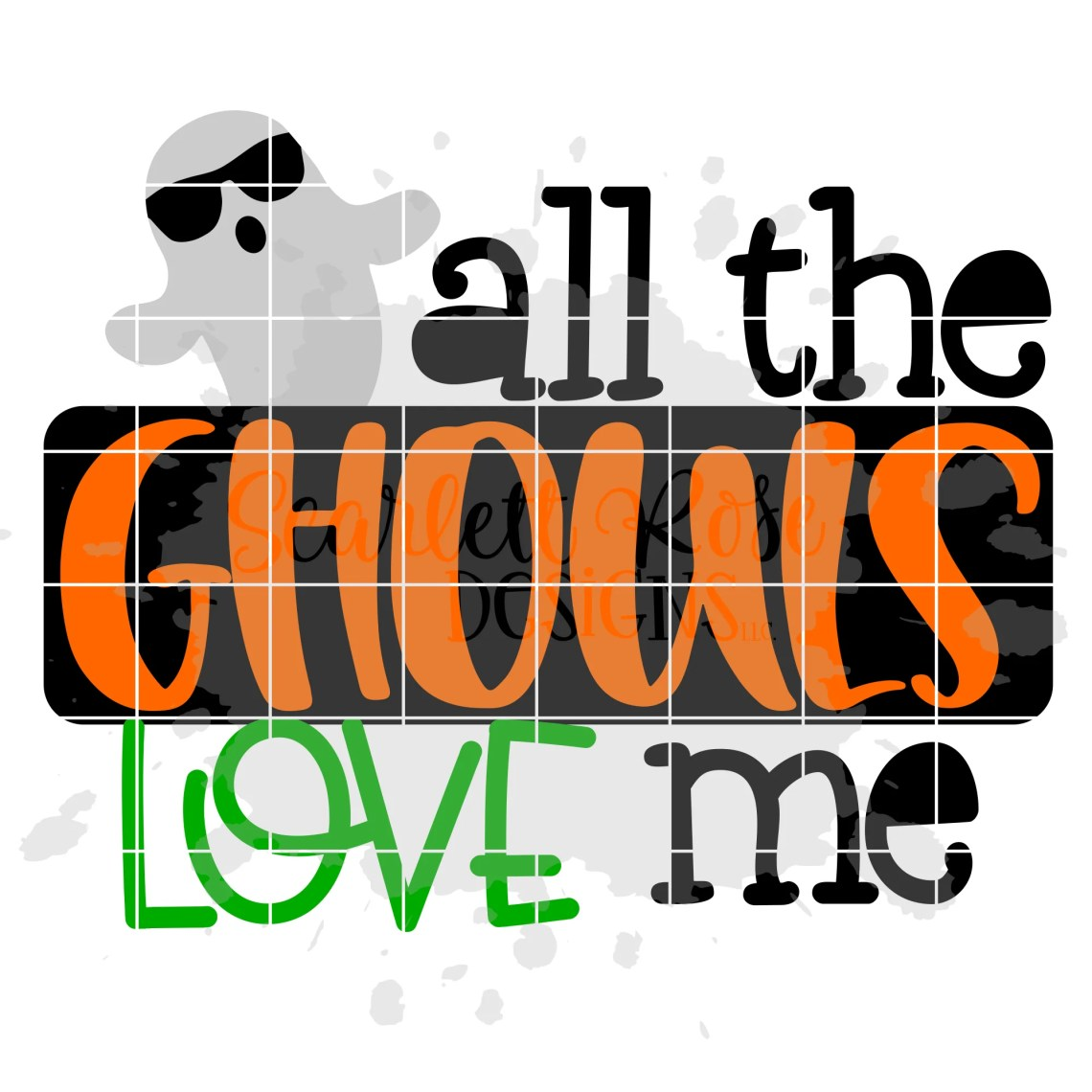 Download Halloween SVG, All the Ghouls Love Me SVG - Scarlett Rose ...
