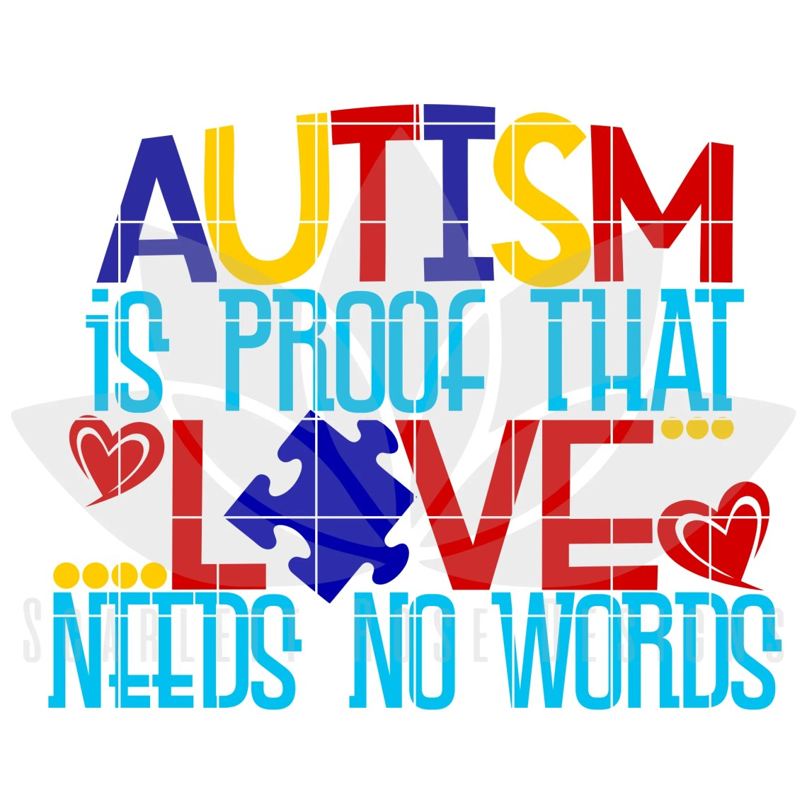 Download Autism is Proof Love Needs No Words SVG - Scarlett Rose ...