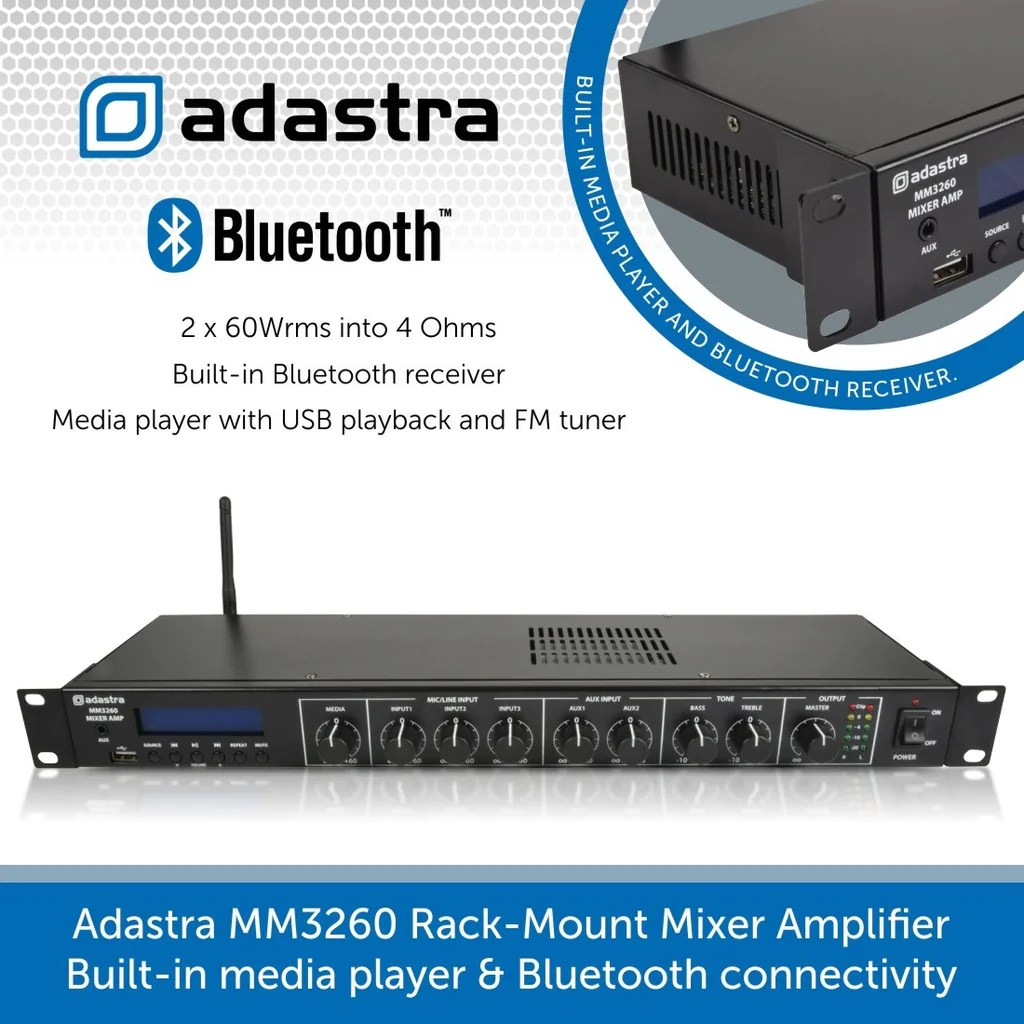 adastra mm3260 rack mount mixer amplifier built in media player bluetooth connectivity