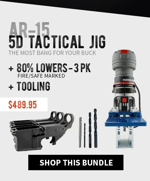 80% Lowers (3-pack) Fire/Safe Marked & 5D Tactical Jig w/ Tooling