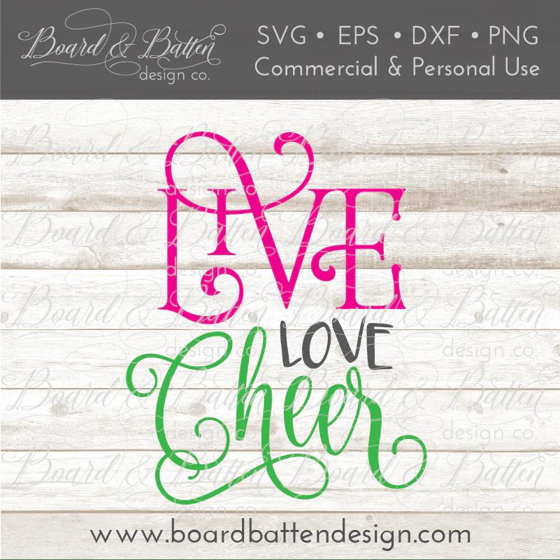 Download Live Love Cheer SVG File - Board & Batten Design Co.