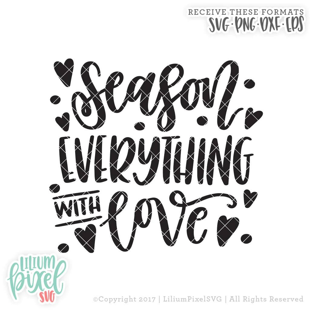Download Season Everything with Love - SVG PNG DXF EPS Cut File ...