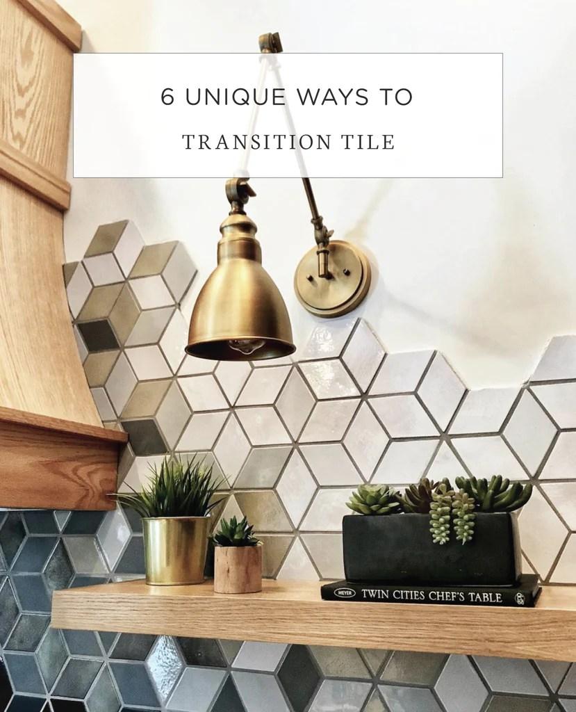 6 unique ways to transition tile