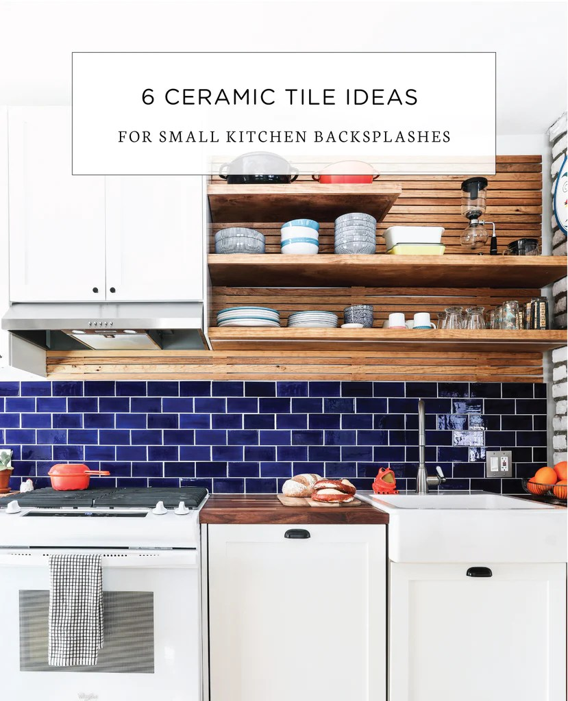 6 ceramic tile backsplash ideas for