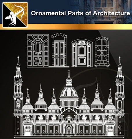 ★Ornamental Parts of Architecture