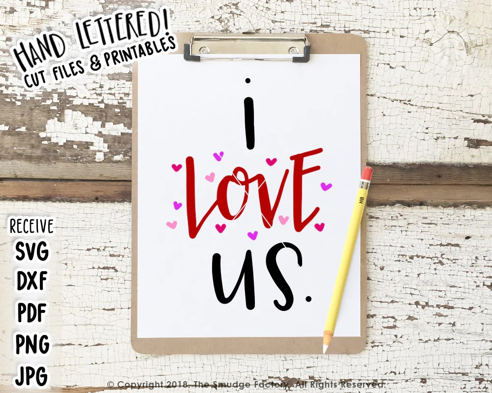 Download I Love Us SVG & Printable - The Smudge Factory
