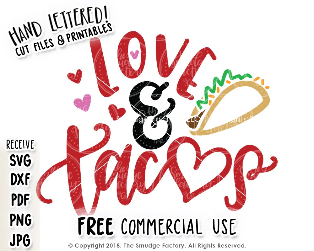 Download Love & Tacos SVG & Printable - The Smudge Factory