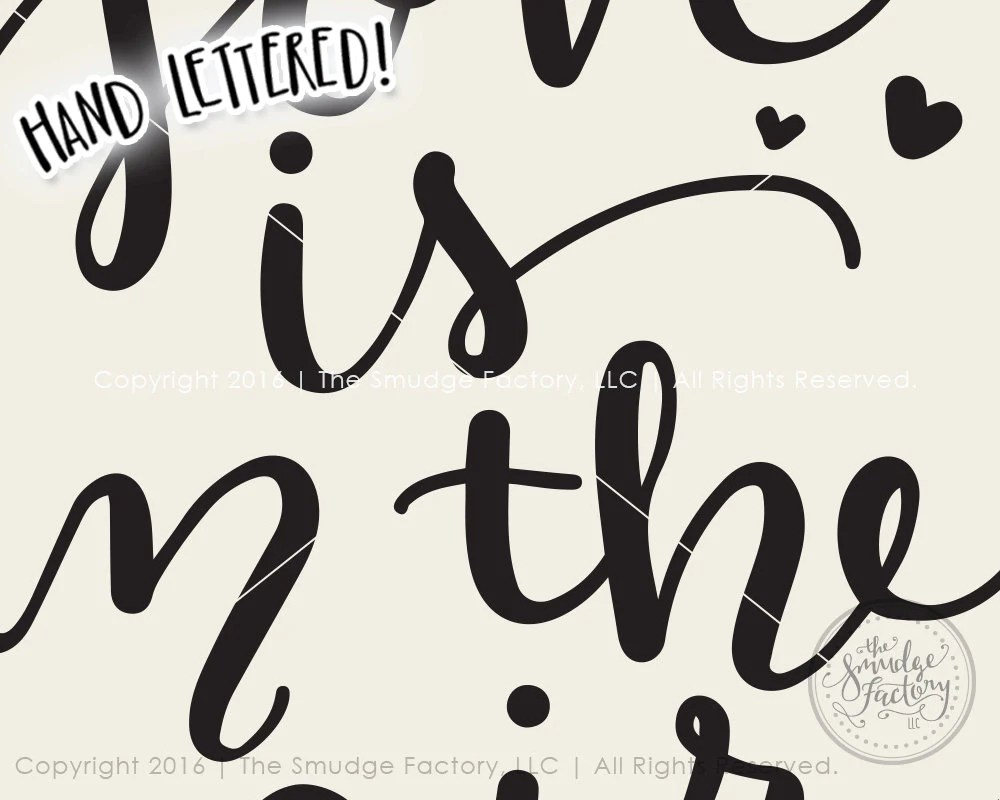 Download Love Is In The Air SVG & Printable - The Smudge Factory