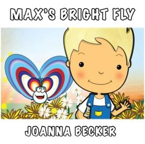Max's Bright Fly