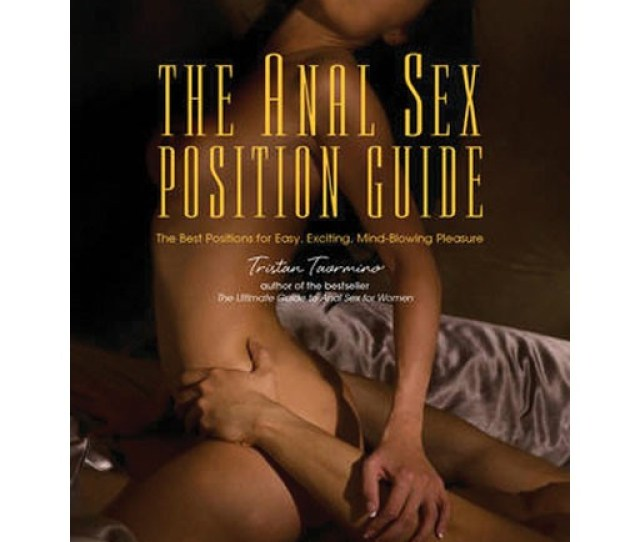 Anal Sex Position Guide The Best Positions For Easy Exciting Mind Blowing Pleasure