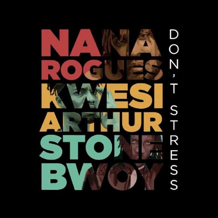 Nana Rogues Don't Stress