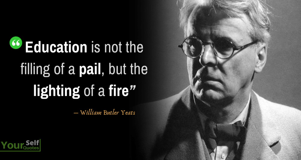 Education Quotes by William Butler Yeats