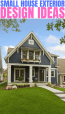 Best Selection Of Small Modern House Exterior Designs Small House Tips