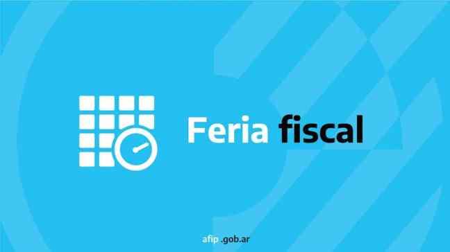afip feria fiscal, AFIP prorroga la feria fiscal hasta el 20 de septiembre
