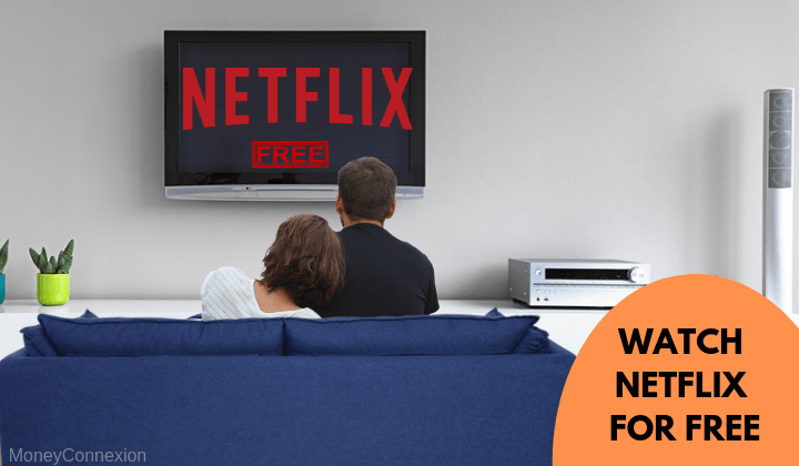 get free netflix - The Internet Tips