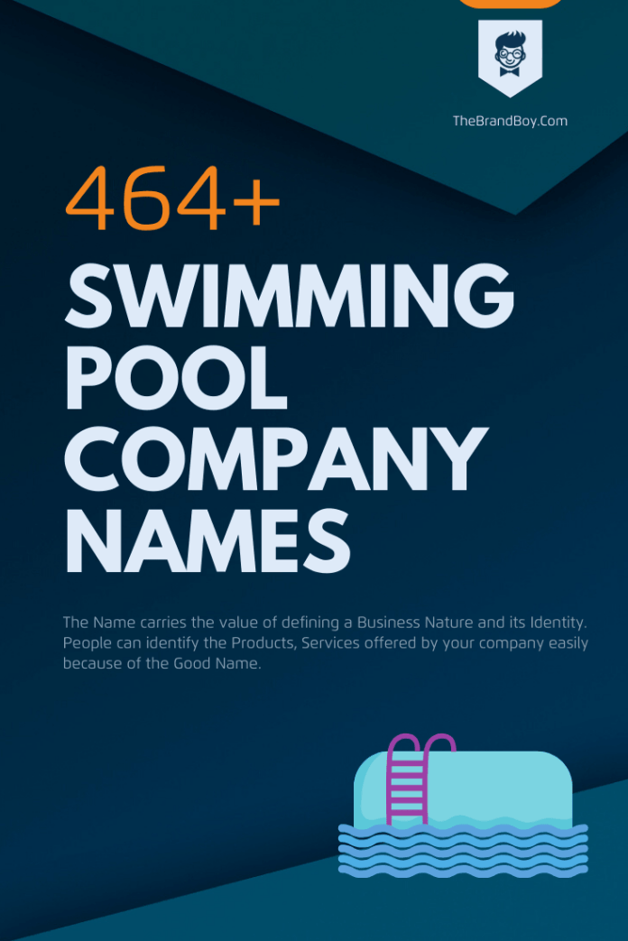 469 Catchy Swimming Pool Company Names Ideas Ever
