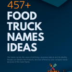 499 Catchy Food Truck Names Ideas Ever Video Infographic