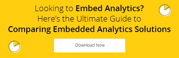 Looking to Embed Analytics? Here's the Ultimate Guide to Comparing Embedded Analytics Solutions