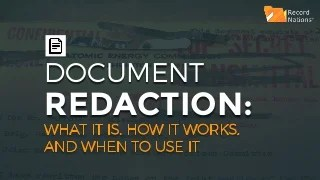 Document Redaction: What It Is, How It Works, and When to Use It