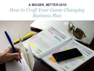 Real Estate Agents - How to Craft Your 2016 Business Plan