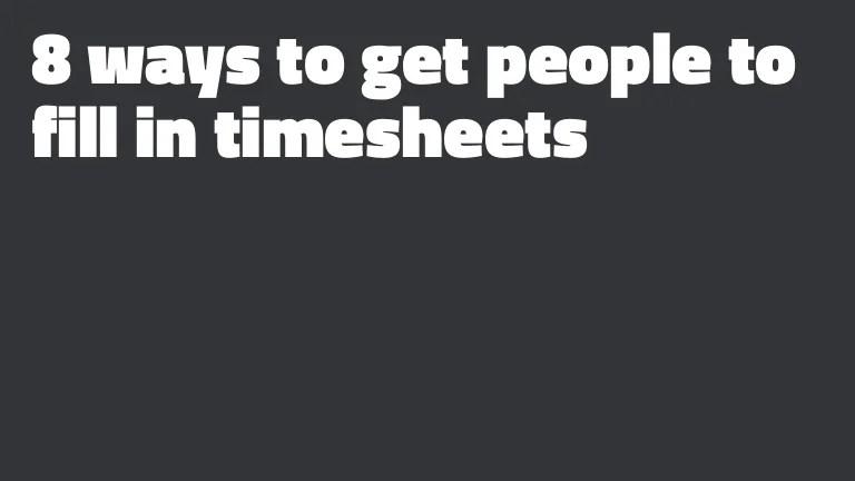 Turn Your Timesheet Reminder