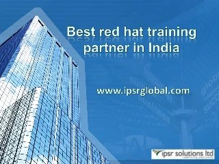 IPSR Boot Camps - Red Hat Training - Red Hat Training Partner