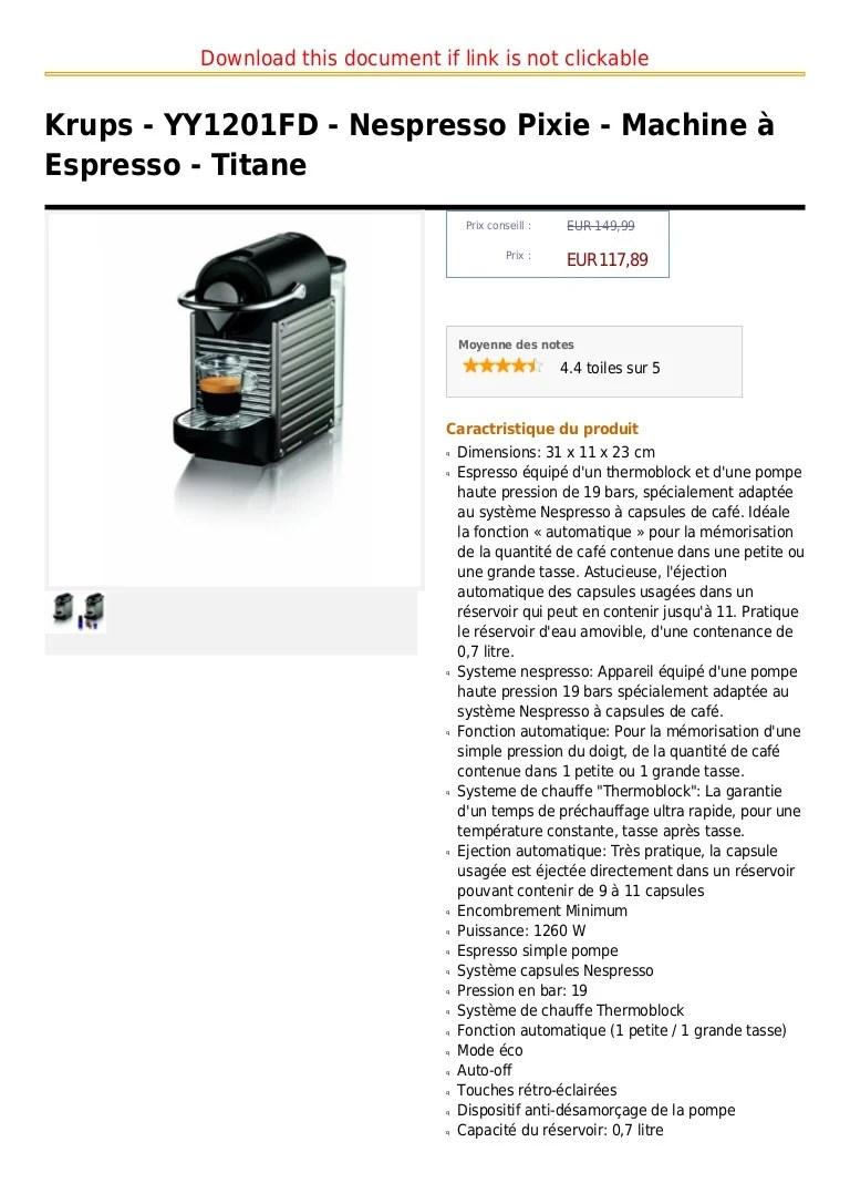 Krups Yy1201 Fd Nespresso Pixie Machine A Espresso Titane