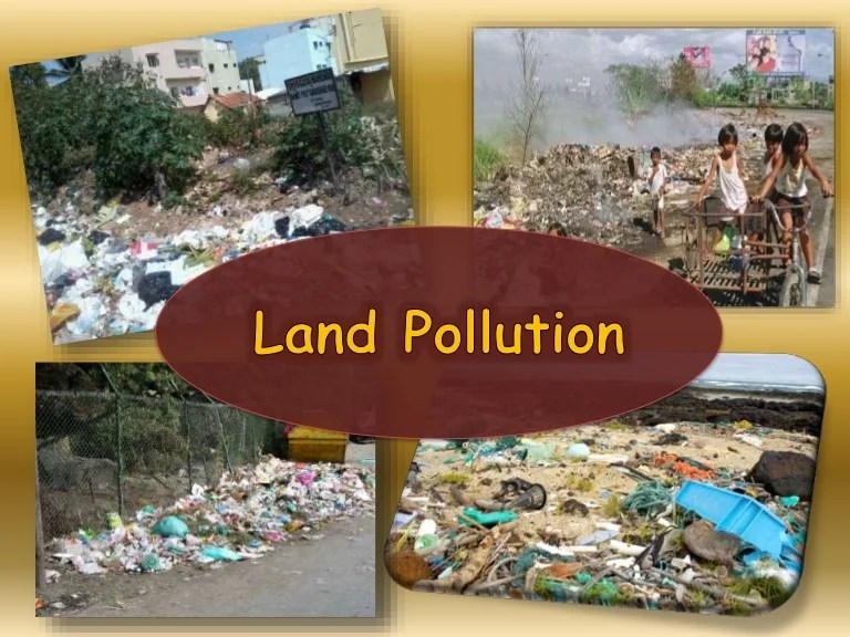 Land Pollution And Thermal Pollution