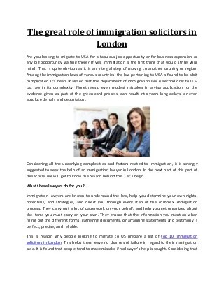 The great role of immigration solicitors in london.