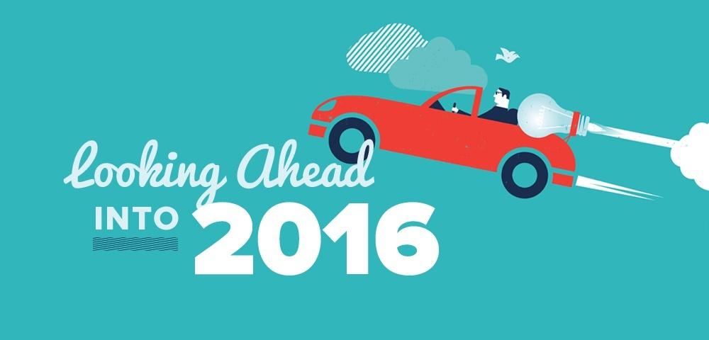 Looking Ahead Into 2016