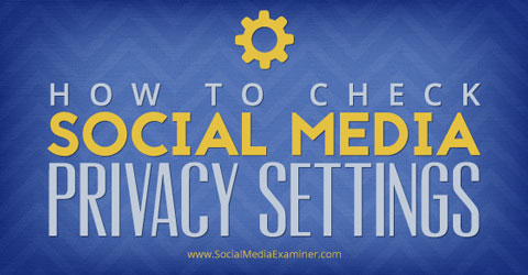 social media privacy settins