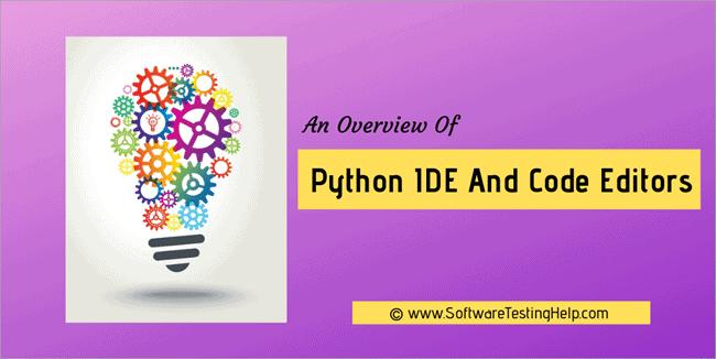 Python IDE and Code Editors