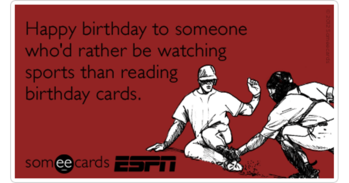 Birthday Sports Fan Tv Espn Funny Ecard Sports Fan
