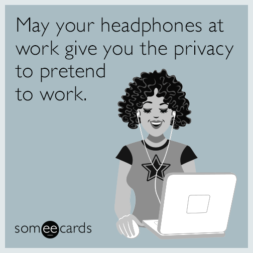 May Your Headphones At Work Give You The Privacy To
