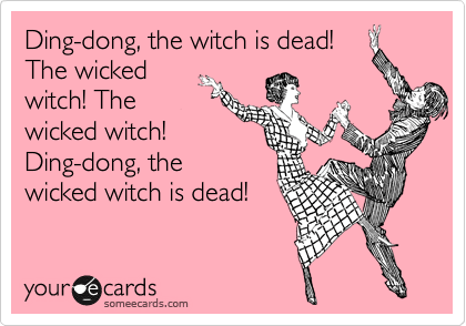 Image result for wicked witch is dead