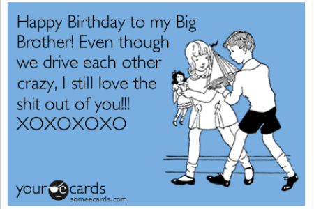 Imgenes De Birthday Cards For Your Big Brother