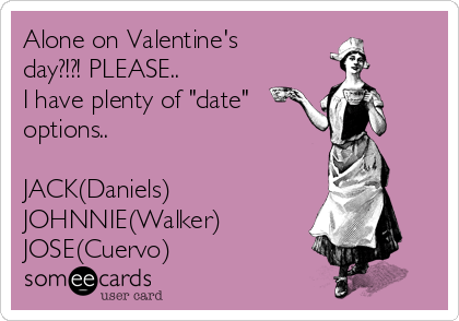 Valentines Day As Explained By E Cards