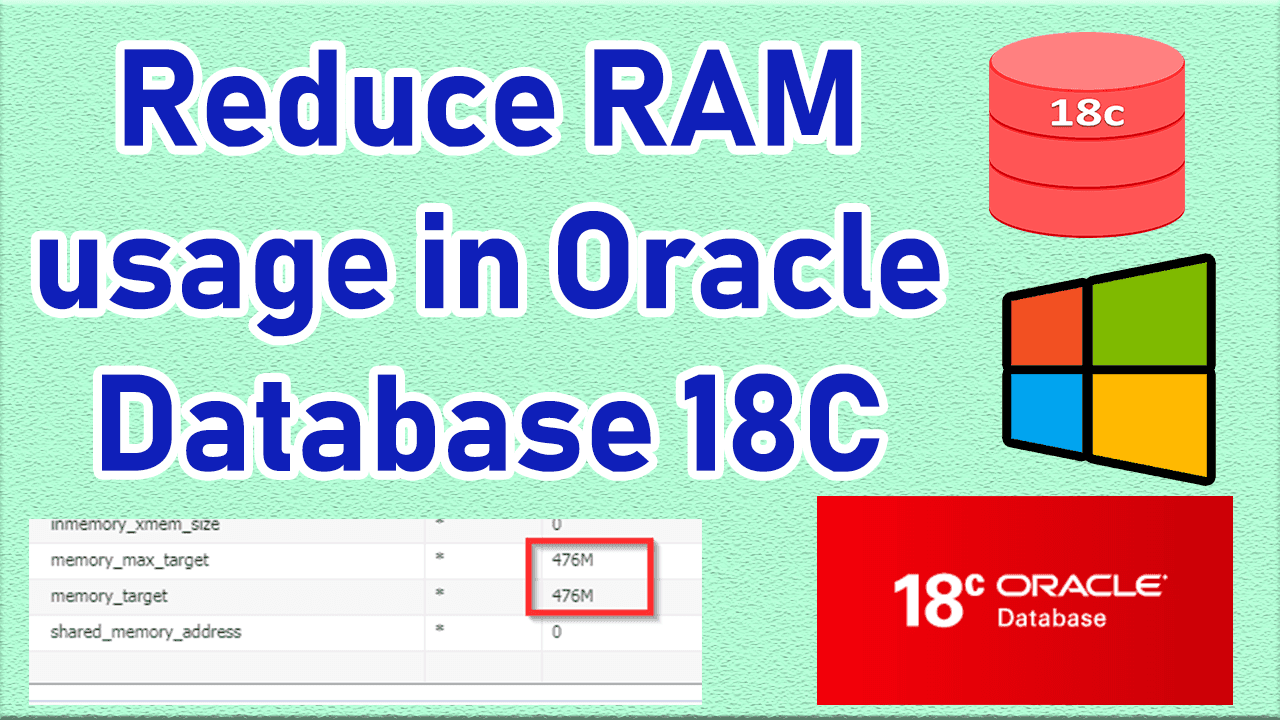 How to Reduce RAM usage in Oracle Database