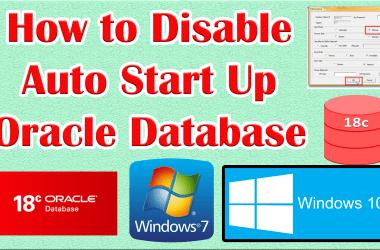 Disable Automatic Start Up Oracle Database 18c on Windows
