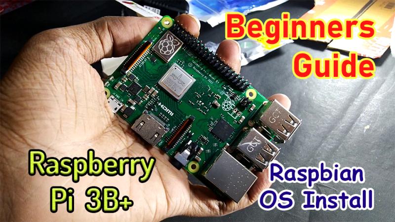 How to Install Raspbian OS in Raspberry Pi 3B Plus