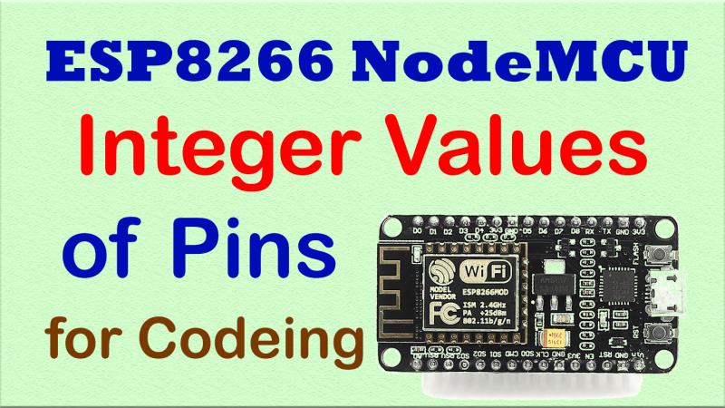 Nodemcu ESP8266 Pins Constants Integer values